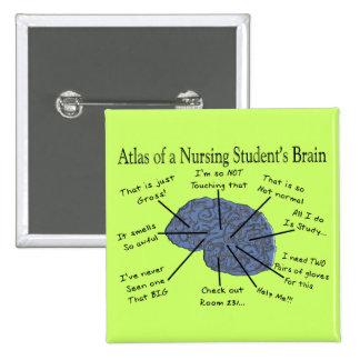 """Hilarious Nursing Student """"Brain"""" Gifts Pinback Button"""