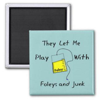 "Hilarious Nursing Student Gifts ""Foleys and Junk"" Magnet"