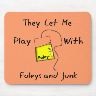 """Hilarious Nursing Student Gifts """"Foleys and Junk"""" Mouse Pad"""