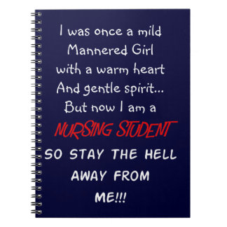 Hilarious Nursing Student Gifts Spiral Notebook