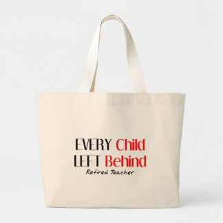 Hilarious Retired Teacher Gifts Large Tote Bag