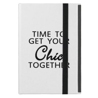 Hilarious Time To Get Your Chic Together iPad Mini Case