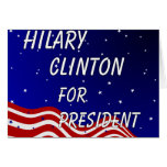 Hilary Clinton For President Night Sky Greeting Card