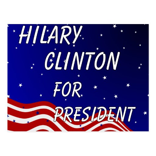 Hilary Clinton For President Night Sky Postcard