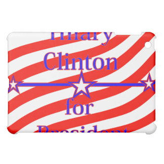 Hilary Clinton For President Strips With 3 Stars A Case For The iPad Mini