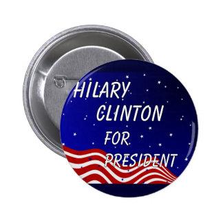 Hilary Clinton para el presidente cielo nocturno Pin