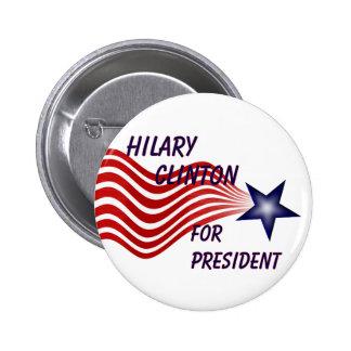 Hilary Clinton para el presidente estrella fugaz Pins