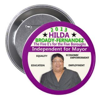 Hilda Amplio-Fernández para el alcalde 2013 de NYC Pin Redondo De 3 Pulgadas