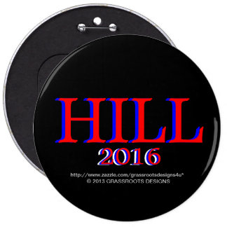 HILL, HILLARY CLINTON 4 President 2016 Political Button