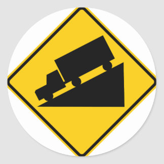 Hill or Steep Grade Warning Highway Sign Round Stickers