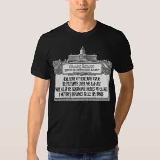 Hillaire Belloc's Poem:  The Politician's Funeral T Shirts