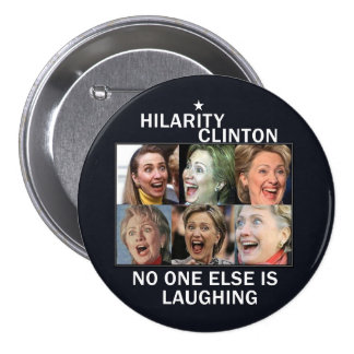Hillarity Clinton Button