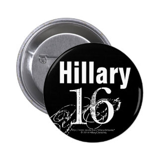 Hillary 16 Black and White Pinback Button
