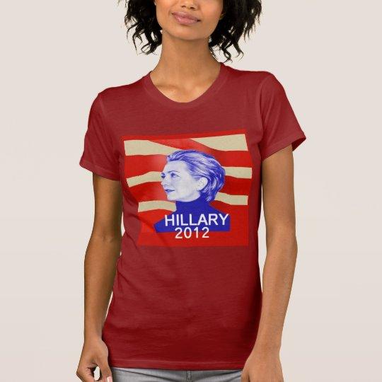Hillary 2012 T-Shirt Shirt