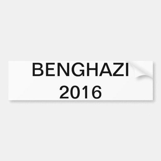 Hillary 2016 - BENGASI Etiqueta De Parachoque