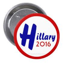 Hillary 2016 by GrassrootsDesigns4u 3 Inch Round Button