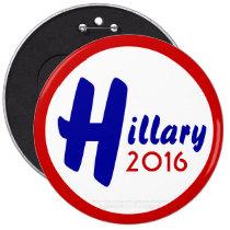 Hillary 2016 by GrassrootsDesigns4u 6 Inch Round Button