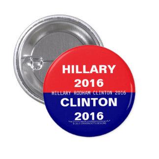 Hillary 2016, Clinton 2016, Hillary Rodham Clinton Button