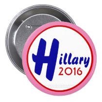 Hillary 2016 Customize It! by GrassrootsDesigns4u 3 Inch Round Button