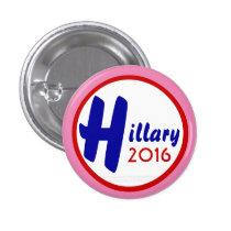 Hillary 2016 Customize It! by GrassrootsDesigns4u 1 Inch Round Button