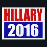 "&quot;HILLARY 2016"" (double-sided) Lawn Sign<br><div class=""desc"">&quot;HILLARY 2016"" (double-sided) YARD SIGN</div>"