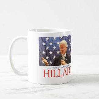 Hillary 2016: Estoy listo Taza
