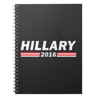 Hillary 2016 (Hillary Clinton) Spiral Notebook