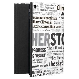 Hillary 2016 Historic Headline iPad Air Case