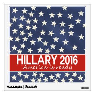 Hillary 2016: I'm ready Wall Sticker