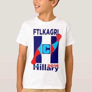 Hillary 2016 Logo FTLKAGRL T-Shirt