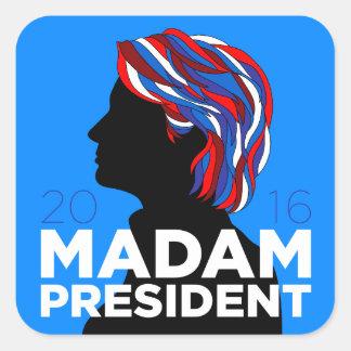 "Hillary 2016: ""Madam President"" Campaign Sticker"