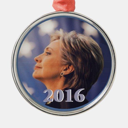 Hillary 2016 metal ornament