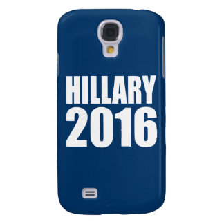 HILLARY 2016 NOW GALAXY S4 COVER