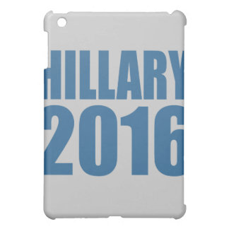 HILLARY 2016 NOW.png Case For The iPad Mini