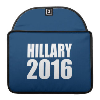 HILLARY 2016 NOW SLEEVES FOR MacBook PRO