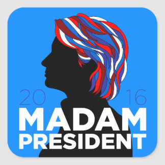 """Hillary 2016: Pegatina de """"señora presidente"""""""
