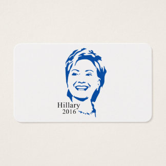HIllary 2016 Vote HIllary Clinton for President Business Card