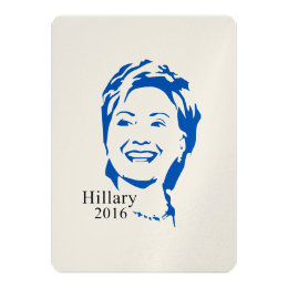 HIllary 2016 Vote HIllary Clinton for President Card