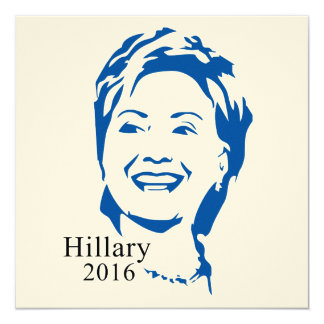 HIllary 2016 Vote HIllary Clinton for President 5.25x5.25 Square Paper Invitation Card
