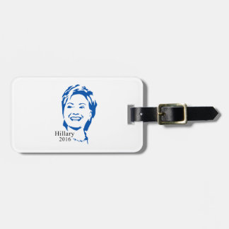 Hillary 2016 Vote Hillary Clinton for President Luggage Tag