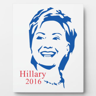 HIllary 2016 | Vote HIllary Clinton for President Display Plaque