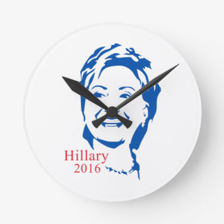 HIllary 2016   Vote HIllary Clinton for President Round Clock