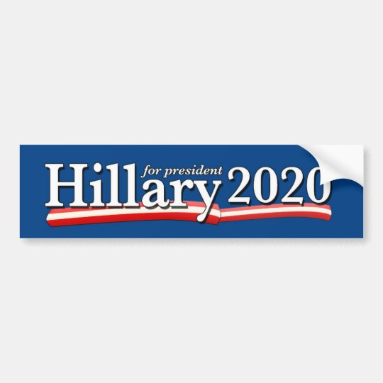 Hillary 2020 bumper sticker