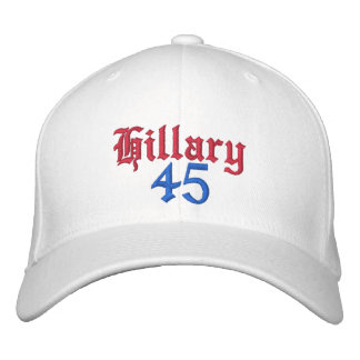 Hillary 45 Embroidered Hats