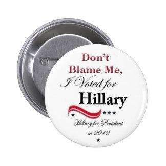 Hillary 4 President 2012 Button