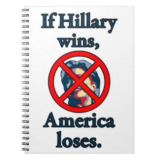 HILLARY AMERICA LOSES SPIRAL NOTEBOOK