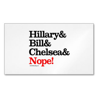 Hillary and Bill and Chelsea and Nope Magnetic Business Cards (Pack Of 25)
