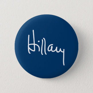 Hillary Autograph (white) -.png Pinback Button