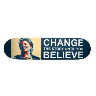 HILLARY CHANGE-BELIEVE SKATEBOARD DECK