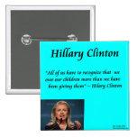 "Hillary Children ""For The Children"" Quote Button"